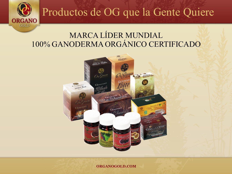 MARCA LÍDER MUNDIAL 100% GANODERMA ORGÁNICO CERTIFICADO Productos de OG que la Gente Quiere