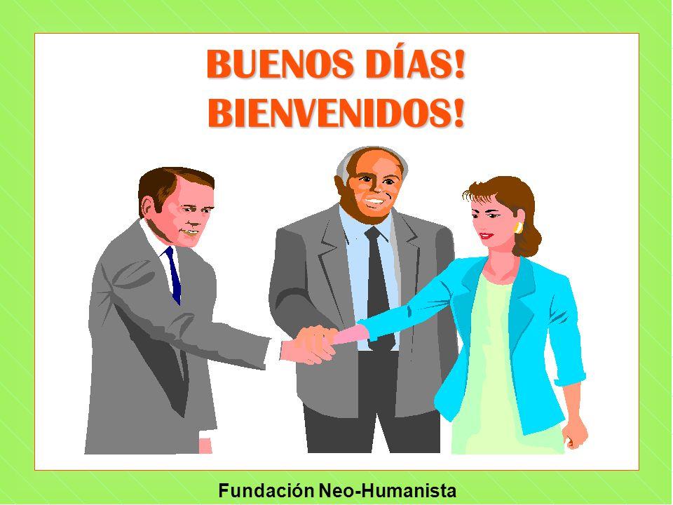 Fundación Neo-Humanista UN ASUNTO DE DE URGENCIA