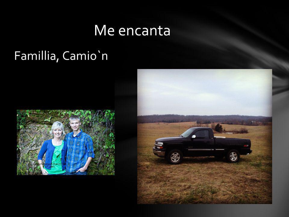 Famillia, Camio`n Me encanta