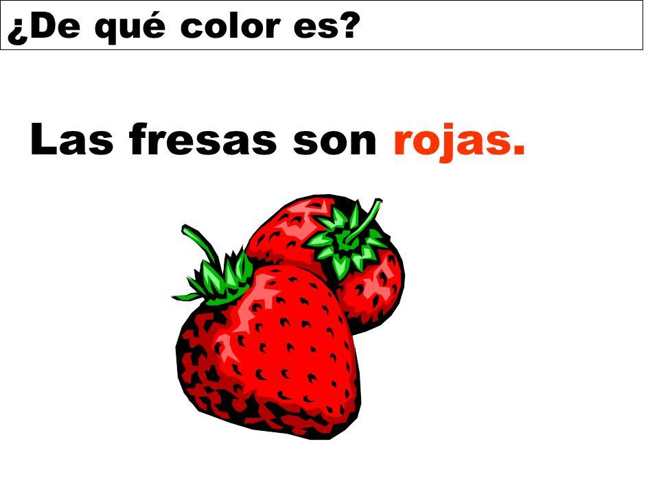 ¿De qué color es? Las fresas son rojas.