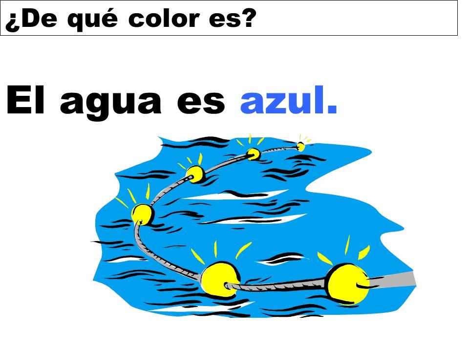 ¿De qué color es? El agua es azul.