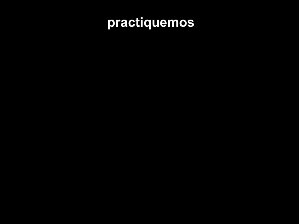 practiquemos