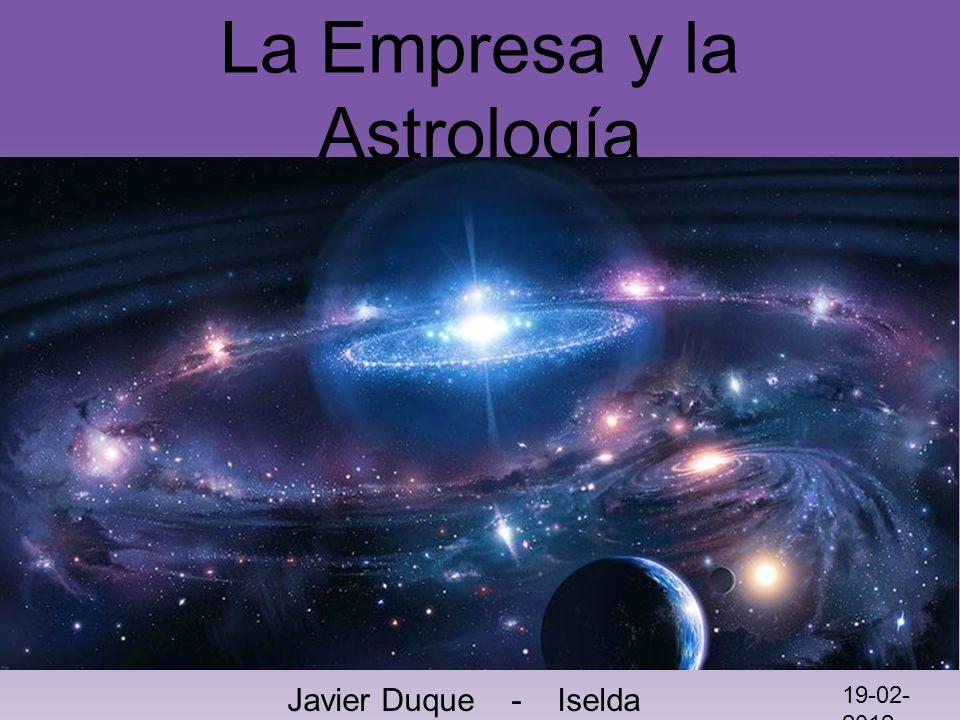 La Empresa y la Astrología Javier Duque - Iselda Vera 19-02- 2012