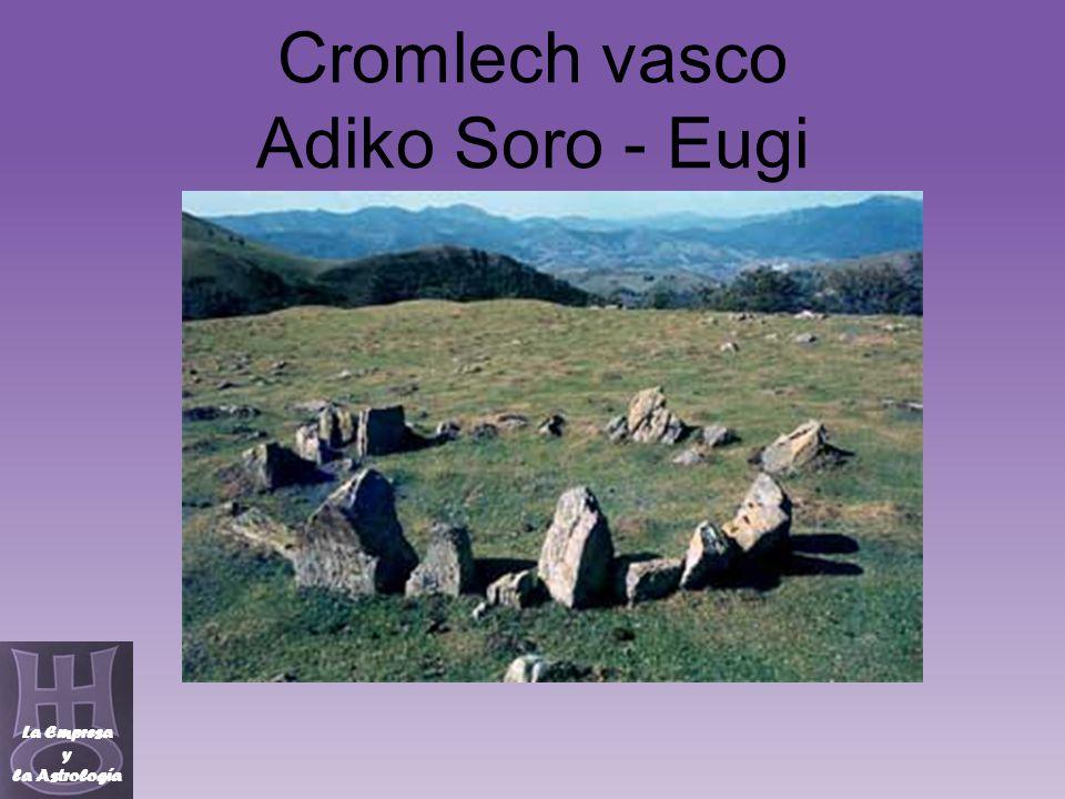 Cromlech vasco Adiko Soro - Eugi La Empresa y la Astrología