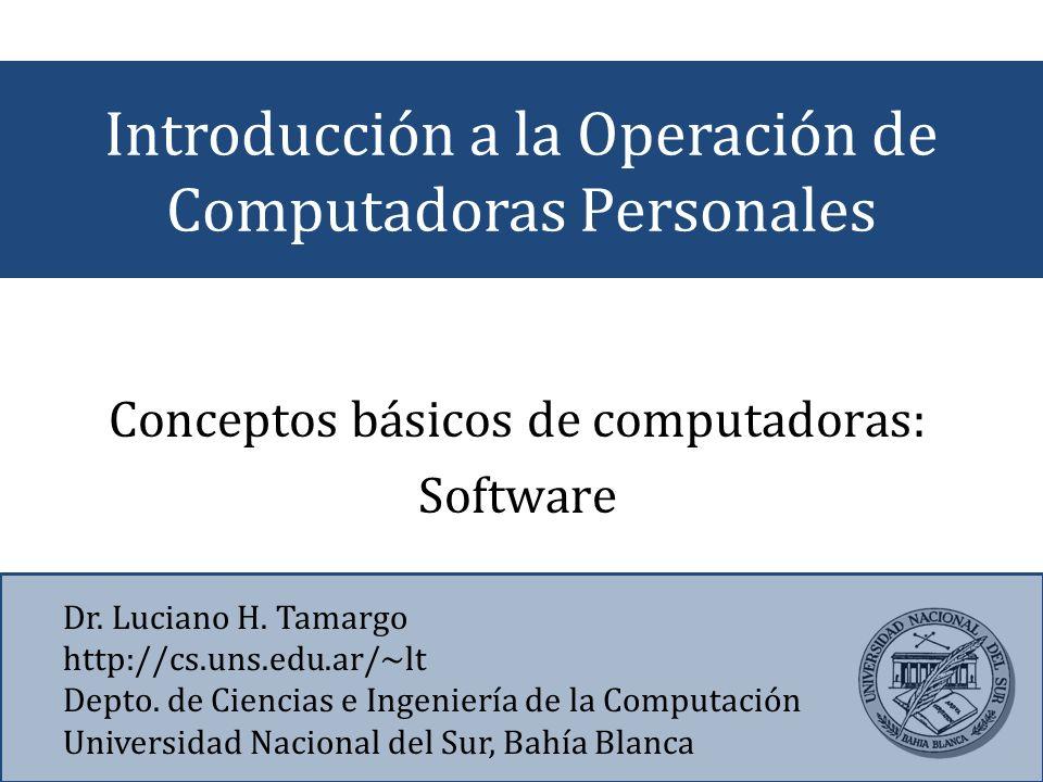 Introducción a la Operación de Computadoras Personales Dr.