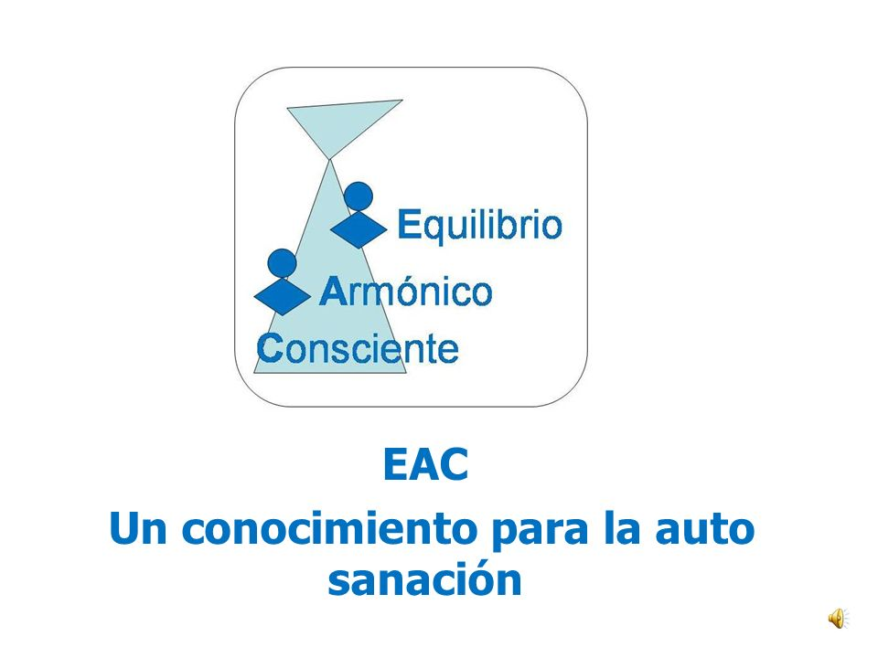 EAC Un conocimiento para la auto sanación