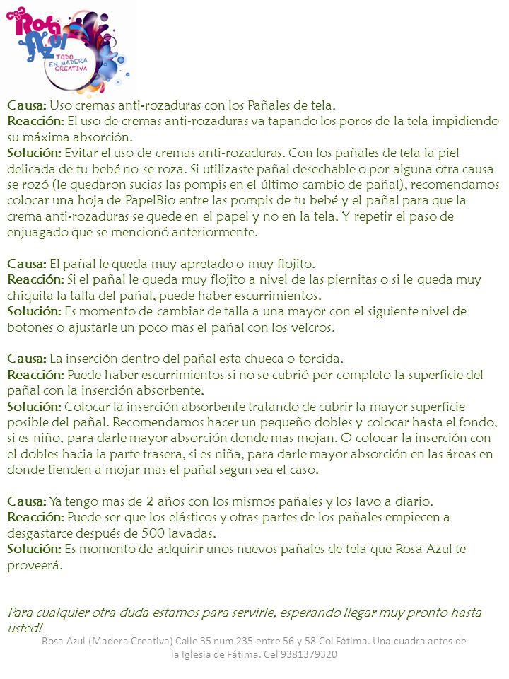 Rosa Azul (Madera Creativa) Calle 35 num 235 entre 56 y 58 Col Fátima. Una cuadra antes de la Iglesia de Fátima. Cel 9381379320 Causa: Uso cremas anti