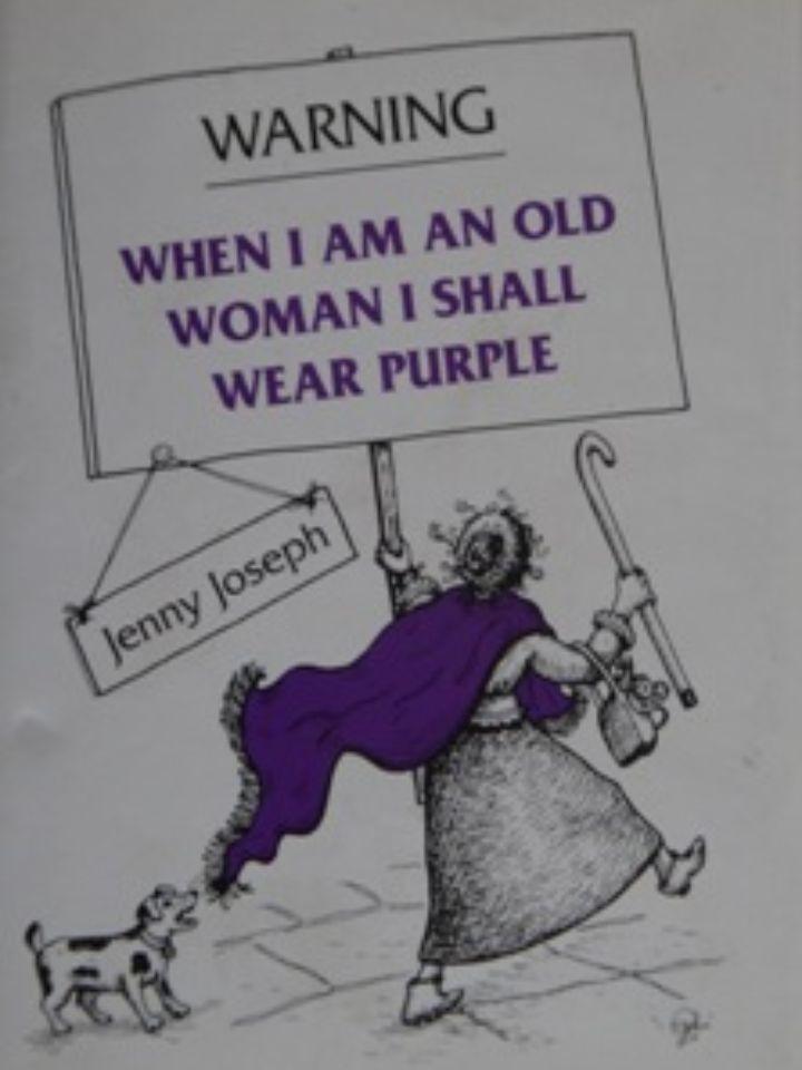 When I am an old woman Cuando yo sea una mujer vieja