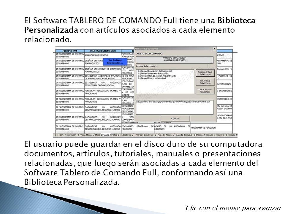 El Software TABLERO DE COMANDO Full tiene una Biblioteca Personalizada con artículos asociados a cada elemento relacionado. El usuario puede guardar e
