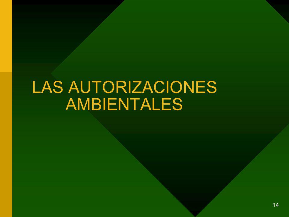 14 LAS AUTORIZACIONES AMBIENTALES