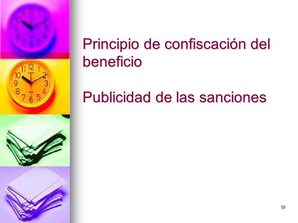 59 Principio de confiscación del beneficio Publicidad de las sanciones