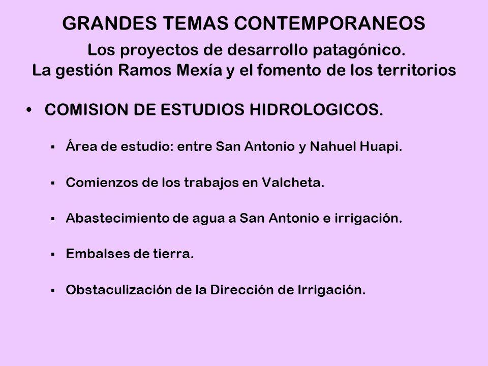 COMISION DE ESTUDIOS HIDROLOGICOS. Área de estudio: entre San Antonio y Nahuel Huapi. Comienzos de los trabajos en Valcheta. Abastecimiento de agua a