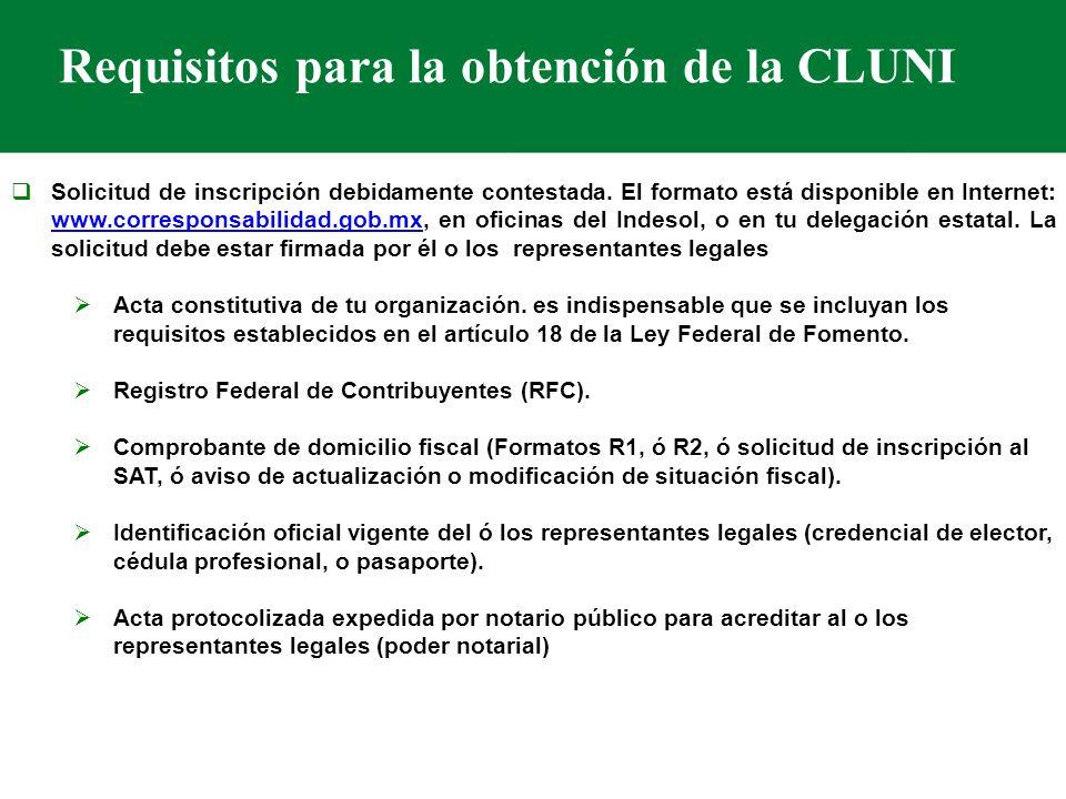 Requisitos para la obtención de la CLUNI Solicitud de inscripción debidamente contestada.
