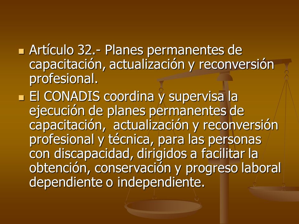 Artículo 32.- Planes permanentes de capacitación, actualización y reconversión profesional. Artículo 32.- Planes permanentes de capacitación, actualiz