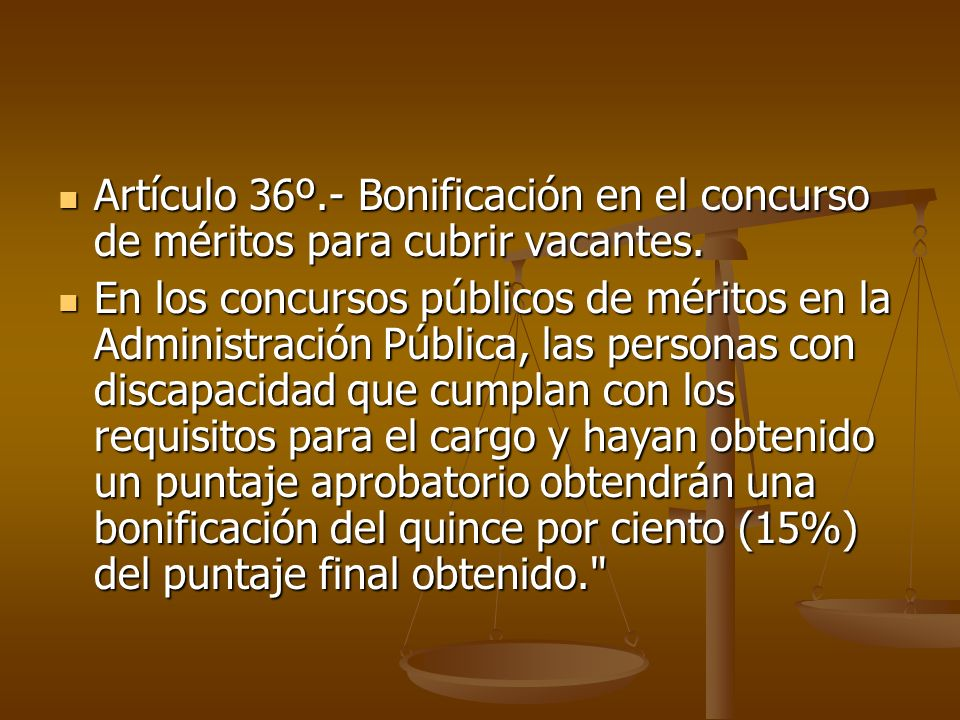 Artículo 36º.- Bonificación en el concurso de méritos para cubrir vacantes. Artículo 36º.- Bonificación en el concurso de méritos para cubrir vacantes