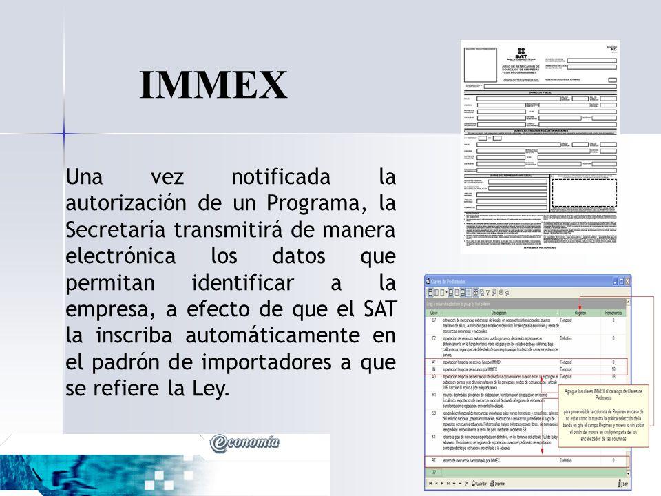 Una vez notificada la autorización de un Programa, la Secretaría transmitirá de manera electrónica los datos que permitan identificar a la empresa, a
