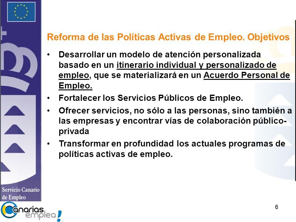 6 Reforma de las Políticas Activas de Empleo.