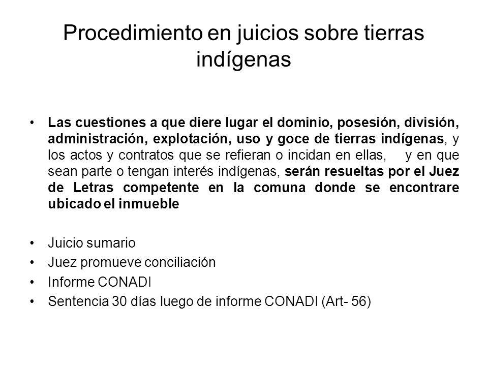 Procedimiento en juicios sobre tierras indígenas Las cuestiones a que diere lugar el dominio, posesión, división, administración, explotación, uso y g