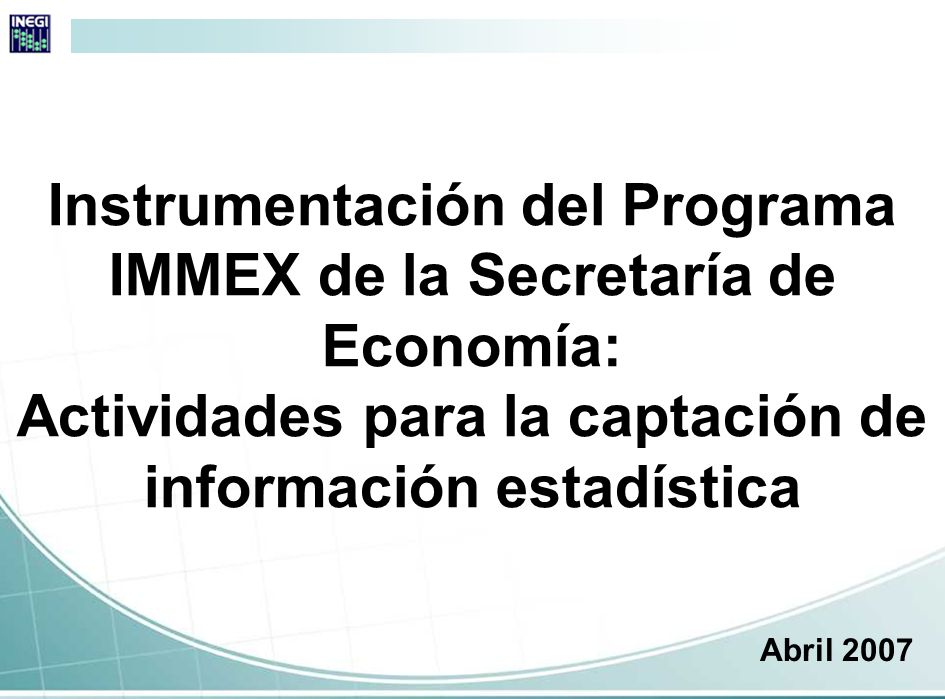 Modificación al marco normativo El día 1 de noviembre de 2006 la Secretaría de Economía (SE) publicó en el Diario Oficial de la Federación, el Decreto para el Fomento de la Industria Manufacturera, Maquiladora y de Servicios de Exportación (IMMEX), con el cual se integran en un solo Programa los correspondientes al Fomento y Operación de la Industria Maquiladora de Exportación y al de Importación Temporal para Producir Artículos de Exportación, denominado PITEX