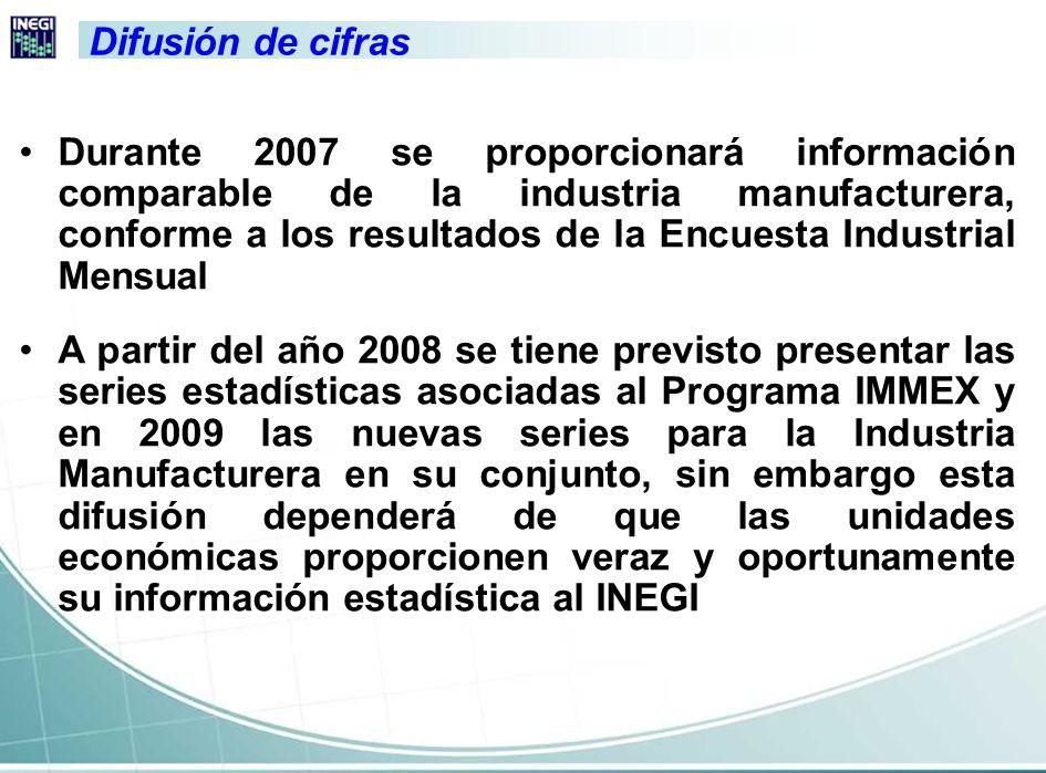 Consideración final Se fortalecerá el acervo estadístico del país, identificando la contribución de los establecimientos con Programa IMMEX en la generación de empleos y en la derrama económica nacional