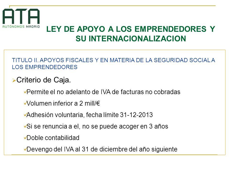 LEY DE APOYO A LOS EMPRENDEDORES Y SU INTERNACIONALIZACION TITULO II.
