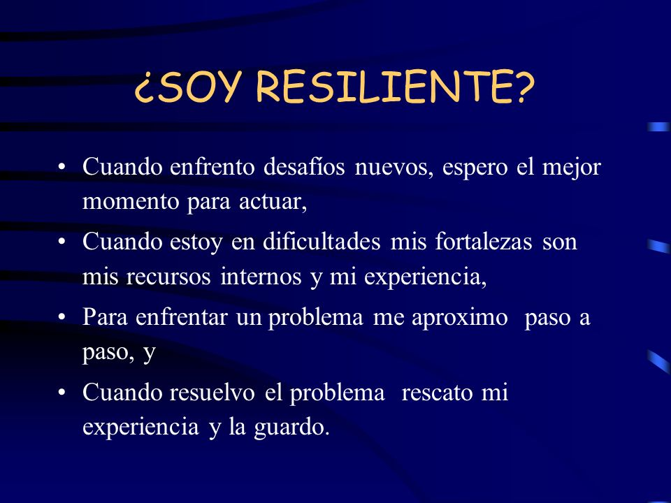¿SOY RESILIENTE.