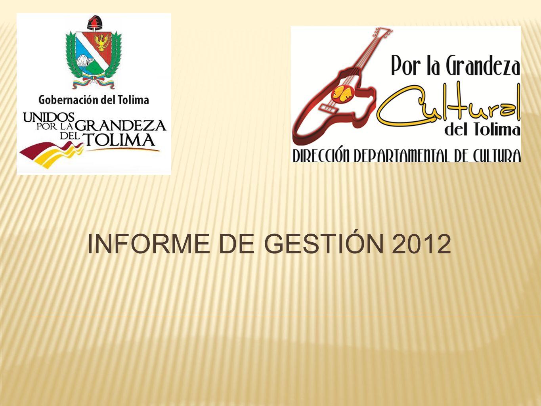 INFORME DE GESTIÓN 2012