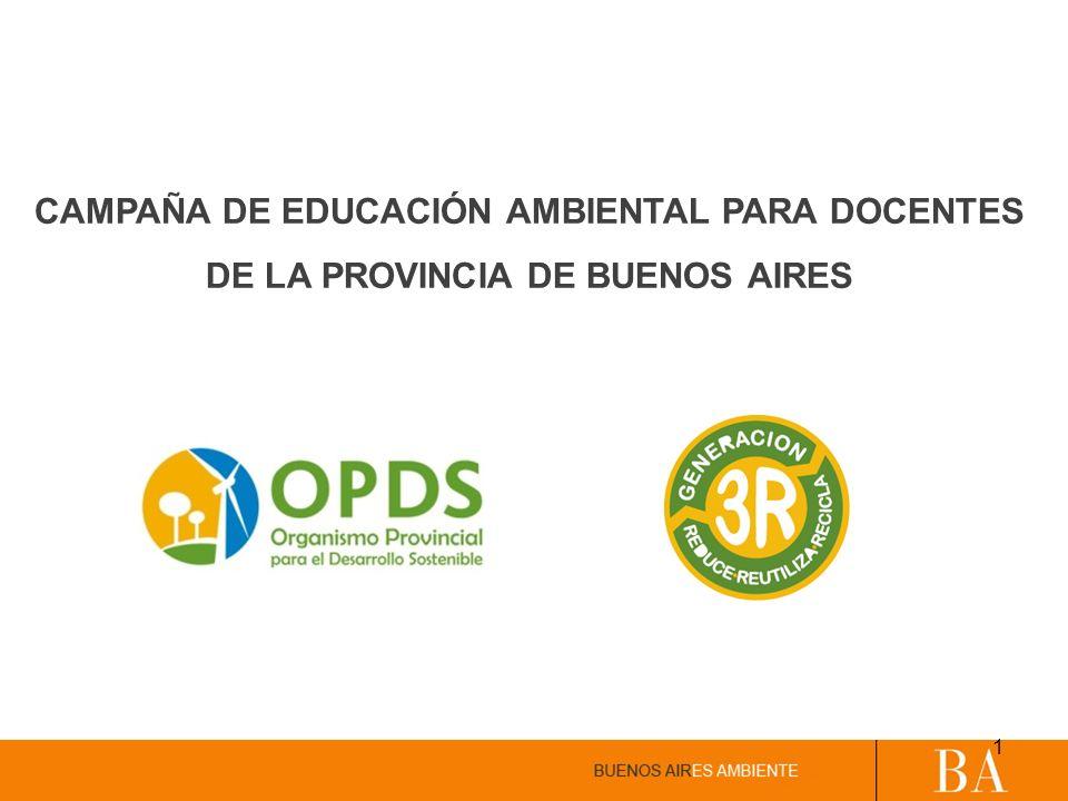 CAMPAÑA DE EDUCACIÓN AMBIENTAL PARA DOCENTES DE LA PROVINCIA DE BUENOS AIRES 1