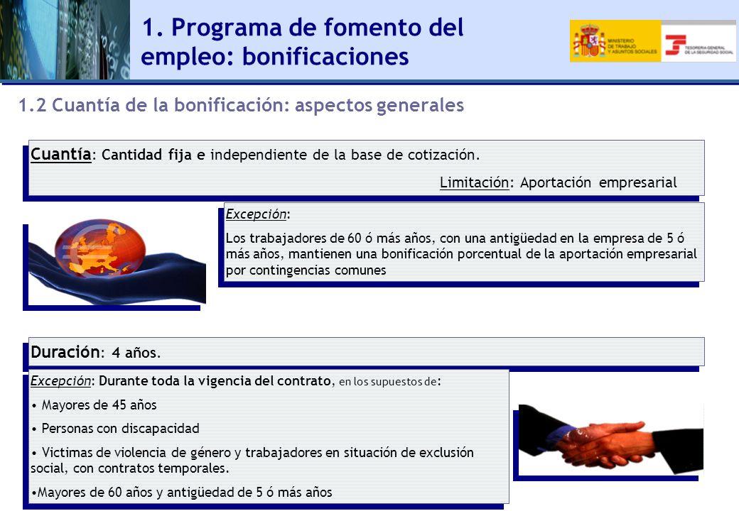 Cuantía : Cantidad fija e independiente de la base de cotización. Limitación: Aportación empresarial Cuantía : Cantidad fija e independiente de la bas