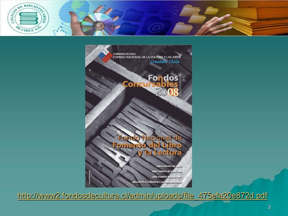 2 http://www2.fondosdecultura.cl/admin/uploads/file_475efa20e872d.pdf