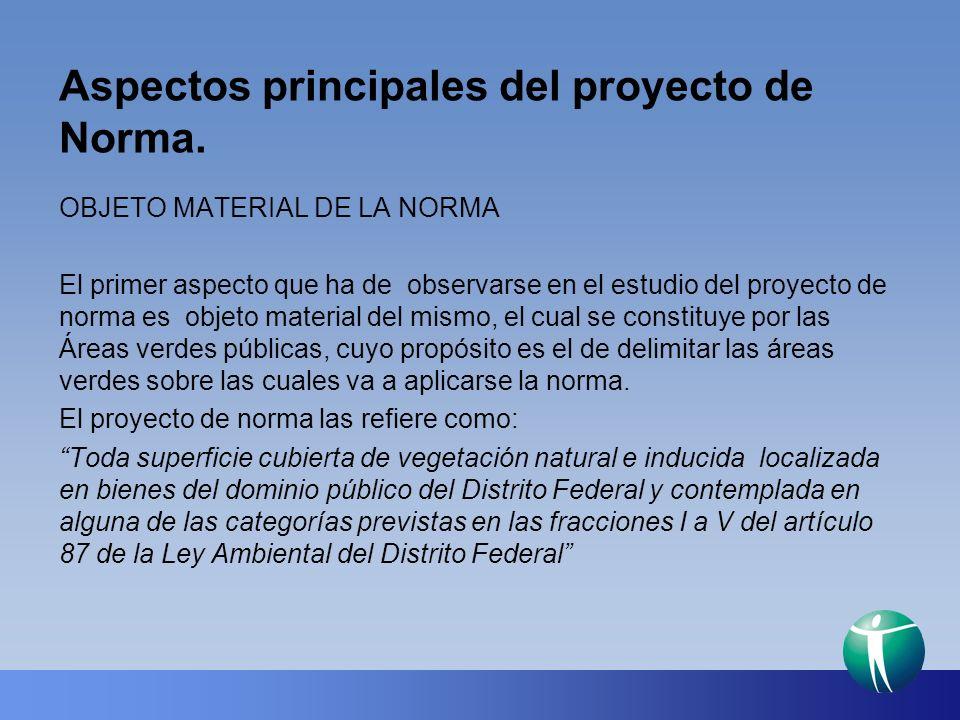 Aspectos principales del proyecto de Norma.