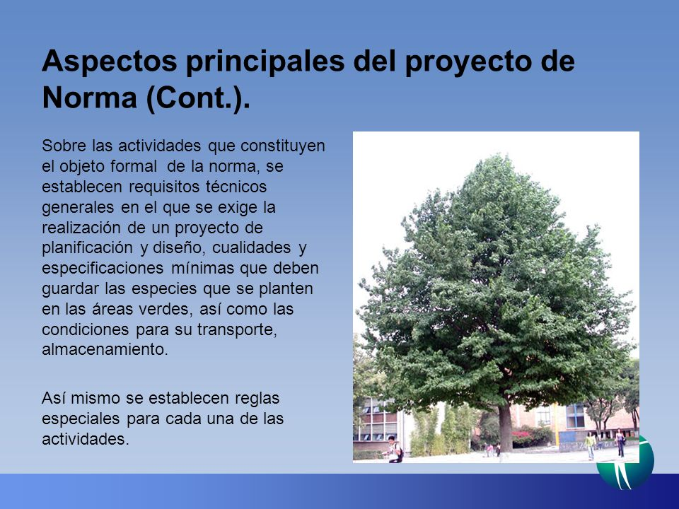 Aspectos principales del proyecto de Norma (Cont.).