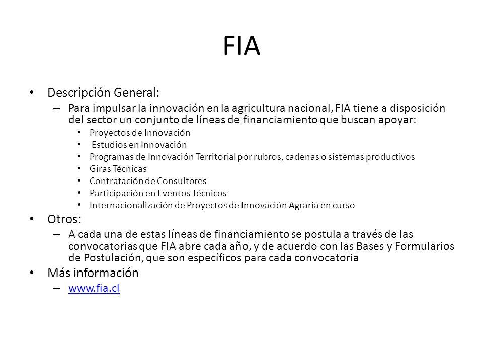 FIA Descripción General: – Para impulsar la innovación en la agricultura nacional, FIA tiene a disposición del sector un conjunto de líneas de financi