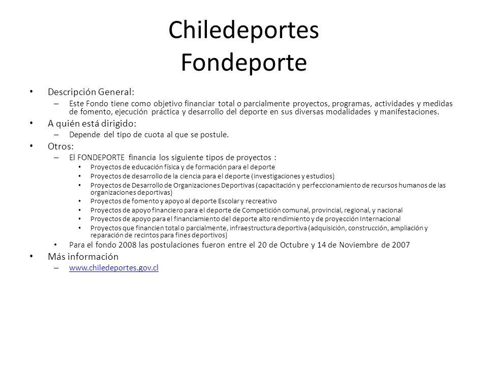 Chiledeportes Fondeporte Descripción General: – Este Fondo tiene como objetivo financiar total o parcialmente proyectos, programas, actividades y medi