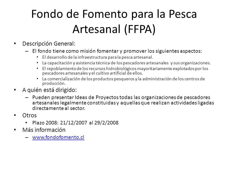Fondo de Fomento para la Pesca Artesanal (FFPA) Descripción General: – El fondo tiene como misión fomentar y promover los siguientes aspectos: El desa