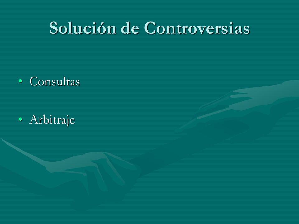 Solución de Controversias ConsultasConsultas ArbitrajeArbitraje