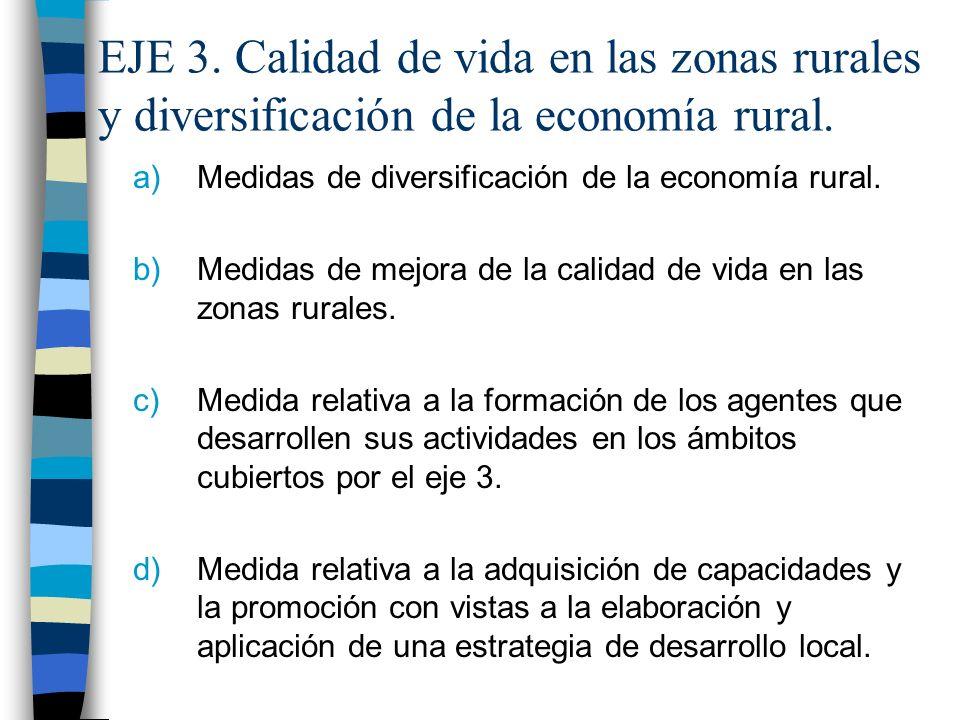 EJE 3. Calidad de vida en las zonas rurales y diversificación de la economía rural.