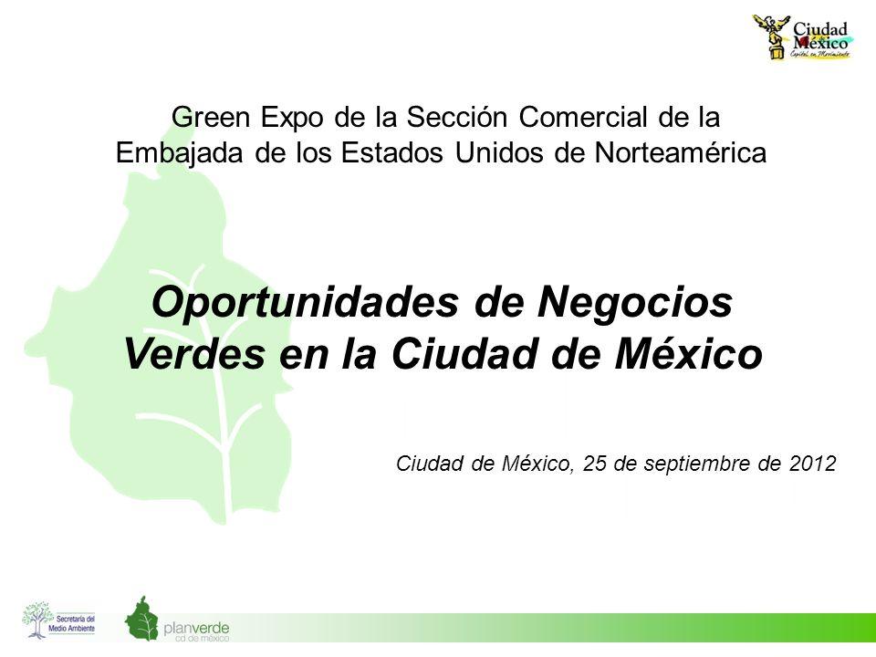 Negocios Verdes en la Ciudad de México La Ciudad de México impulsa un nuevo modelo económico que involucra al gobierno, al sector privado y a los ciudadanos en el conocimiento de la interdependencia de las economías humanas y los ecosistemas naturales.