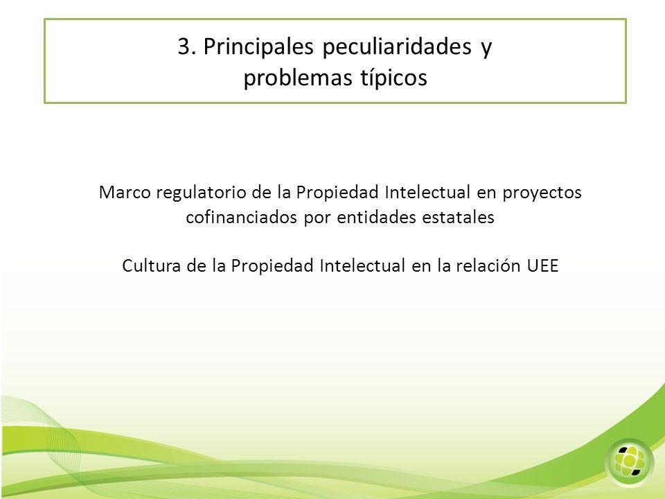 Marco regulatorio de la Propiedad Intelectual en proyectos cofinanciados por entidades estatales Cultura de la Propiedad Intelectual en la relación UE