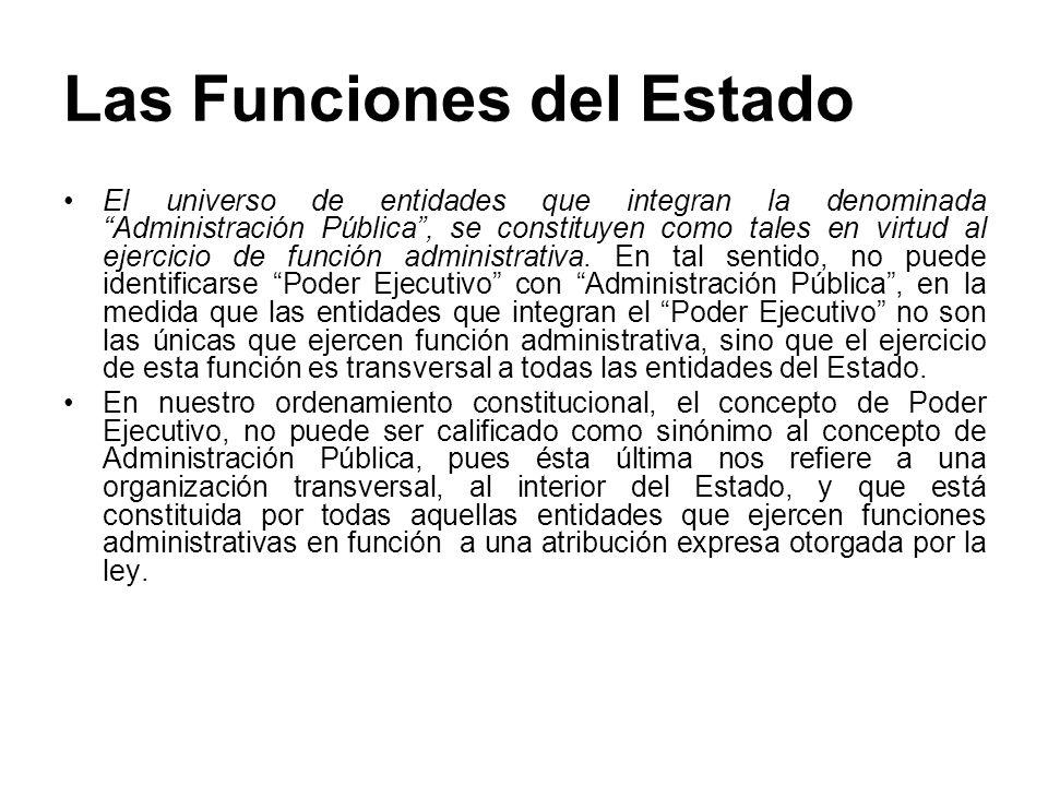 Las Funciones del Estado Función Ejecutiva.