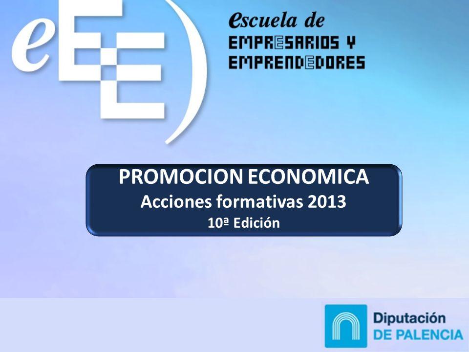 PROMOCION ECONOMICA Acciones formativas 2013 10ª Edición