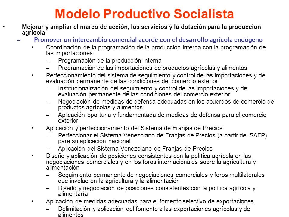 Mejorar y ampliar el marco de acción, los servicios y la dotación para la producción agrícola –Promover un intercambio comercial acorde con el desarro
