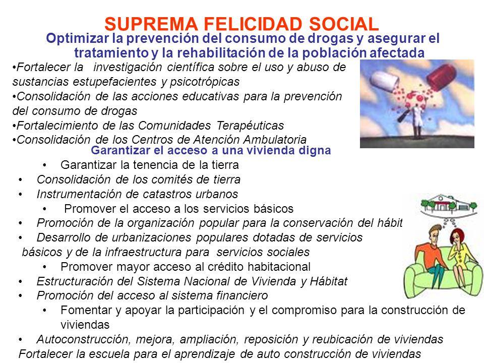 SUPREMA FELICIDAD SOCIAL Extender la cobertura de la matrícula escolar a toda la población, con énfasis en las poblaciones excluidas Misión Robinson Misión Ribas Fortalecimiento de la Educación Especial Alfabetización y post-alfabetización alternativa Consolidación de los Simoncitos Consolidación de las Escuelas Bolivariana Fortalecimiento de los Liceos Bolivarianos Ampliación de la Escuela Técnica Robinsoniana Consolidación del Programa de alimentación escolar Garantizar la permanencia y prosecución en el sistema educativo Consolidación del servicio de alimentación escolar Ampliación de la beca escolar Dotación de uniformes Subsidios a los planteles privados Subsidios al pasaje estudiantil Fortalecer la educación ambiental, la identidad cultural, la promoción de la salud y la participación comunitaria Lucha contra la malaria y el dengue Seguridad vial Sociedades bolivarianas Plan nacional de lectura Seguridad y soberanía alimentaria Formación en contraloría social Ampliación y fortalecimiento de los Centros de ciencia, tecnología y educación ambiental Ampliar la infraestructura y la dotación escolar y deportiva Construcción, Rehabilitación y Dotación de Simoncitos, Escuelas, Liceos Bolivarianos Escuelas Técnicas Robinsonianas