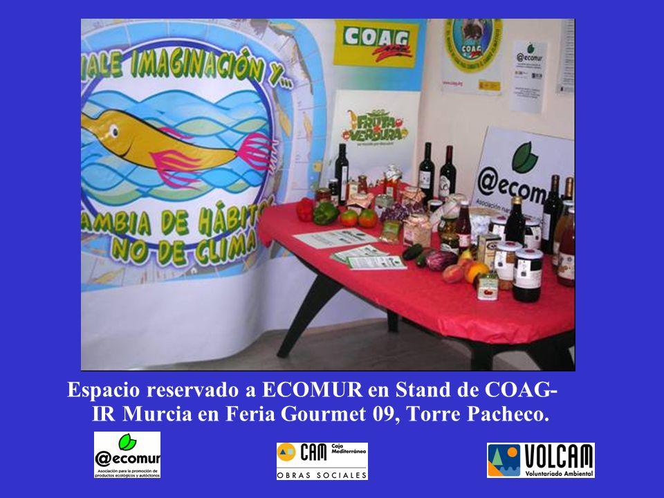 Espacio reservado a ECOMUR en Stand de COAG- IR Murcia en Feria Gourmet 09, Torre Pacheco.
