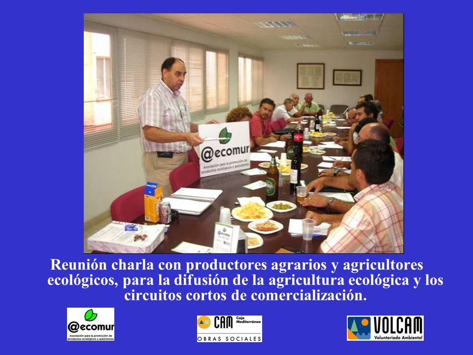 Reunión charla con productores agrarios y agricultores ecológicos, para la difusión de la agricultura ecológica y los circuitos cortos de comercializa