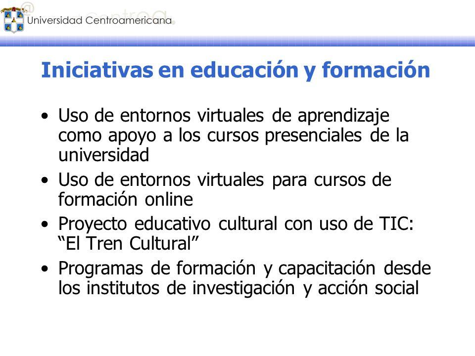 Iniciativas en educación y formación Uso de entornos virtuales de aprendizaje como apoyo a los cursos presenciales de la universidad Uso de entornos v