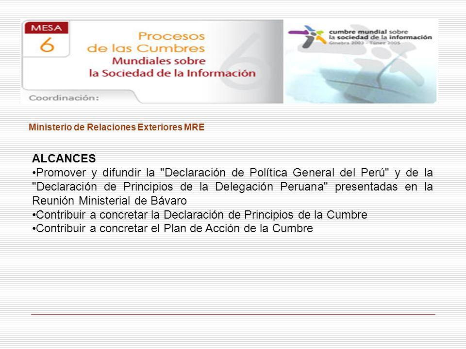 Ministerio de Relaciones Exteriores MRE ALCANCES Promover y difundir la
