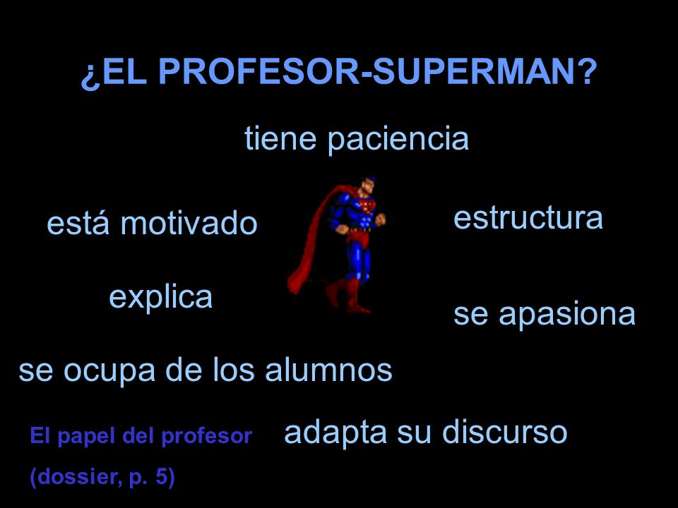 ¿EL PROFESOR-SUPERMAN.