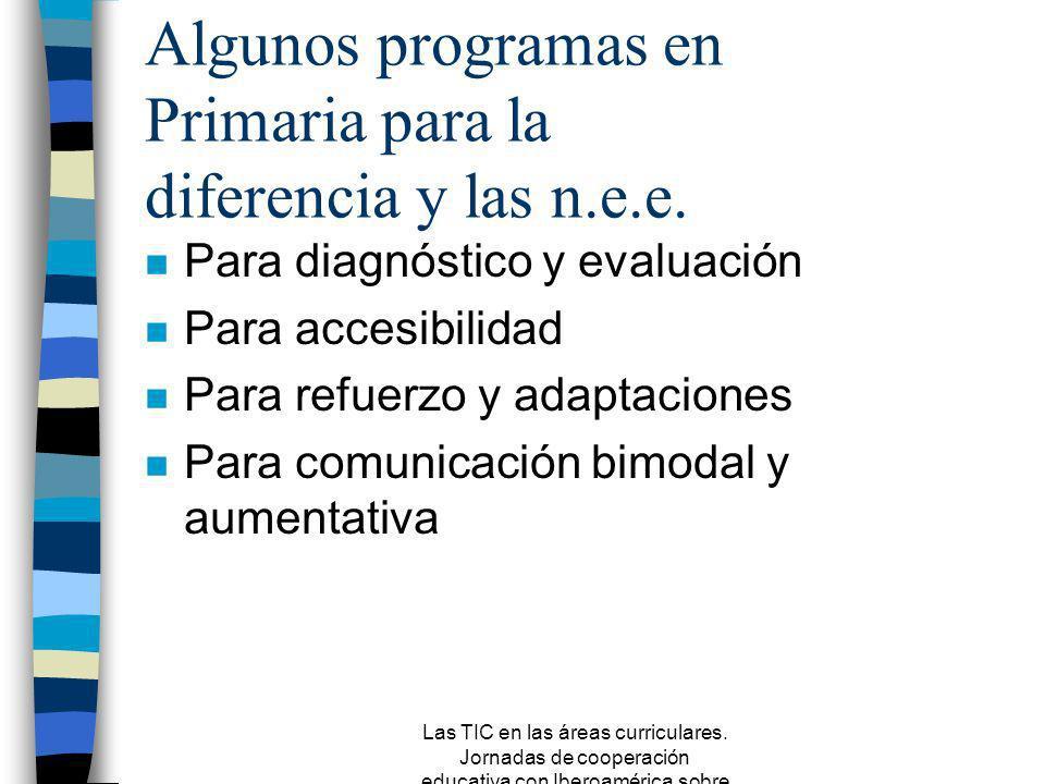 Las TIC en las áreas curriculares. Jornadas de cooperación educativa con Iberoamérica sobre TIC 2005 Enseñanza Asistida por Ordenador vs Entornos abie