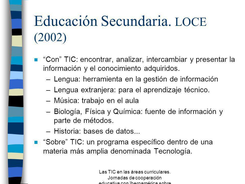 Las TIC en las áreas curriculares. Jornadas de cooperación educativa con Iberoamérica sobre TIC 2005 Algunos programas en Primaria para la diferencia